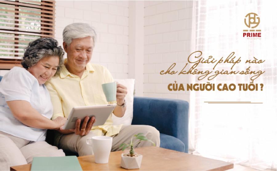 Giải pháp nào cho không gian sống của người cao tuổi?