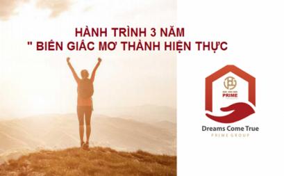 """Hành trình 3 năm """" Dream Come True - Biến giấc mơ thành hiện thực"""""""